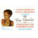 Eva Clairence Savon Gommant et éclaircissant au Karité